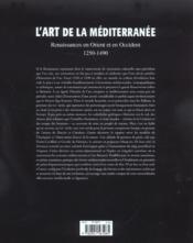 L'art de la mediterranee ; renaissances en orient et en occident, 1250-1490 - 4ème de couverture - Format classique