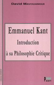 Emmanuel kant : introduction a sa philosophie critique - Couverture - Format classique