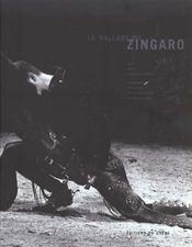 La Ballade De Zingaro - Intérieur - Format classique