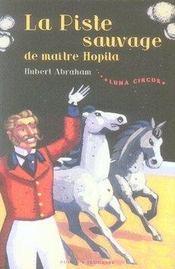 Luna Circus t.2 ; la piste sauvage de maître Hopila - Intérieur - Format classique