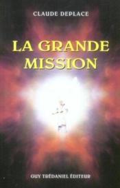 Grande Mission (La) - Couverture - Format classique