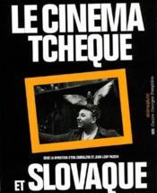 Le Cinema Tcheque Et Slovaque - Couverture - Format classique