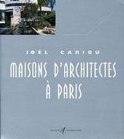 Maisons D'Architectes A Paris T.6 - Couverture - Format classique