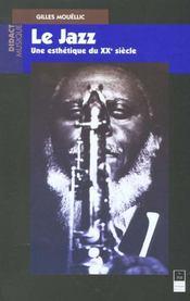 Jazz Une Esthetique Du Xxe Siecle - Intérieur - Format classique
