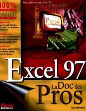 La Bible D'Excel 97 - Couverture - Format classique