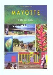Mayotte L'Ile Au Lagon - Couverture - Format classique