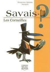 Savais-Tu ? T.13 ; Les Corneilles - Intérieur - Format classique