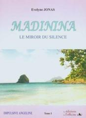 Madinina t.1 ; impulsive Angeline - Couverture - Format classique