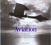 Aviation ; Les Premieres Annees De L'Aeronautique - Intérieur - Format classique