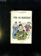 Poil Au Bilboquet. - Couverture - Format classique