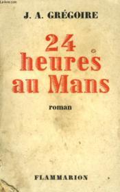 24 Heures Au Mans. - Couverture - Format classique