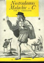 NOSTRADAMUS, MALACHIE ET Cie - Couverture - Format classique