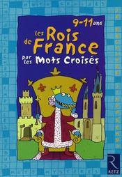 Les rois de France par les mots croisés ; 8-10 ans - Intérieur - Format classique