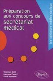 Preparation Aux Concours De Secretariat Medical - Couverture - Format classique