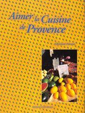 Aimer la cuisine de Provence - Intérieur - Format classique