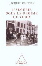 L'Algérie sous le régime de Vichy - Intérieur - Format classique