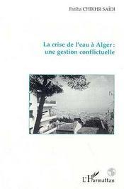 La crise de l'eau à alger : une gestion conflictuelle - Intérieur - Format classique