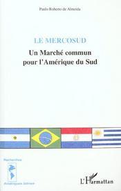 Le Mercosud ; Un Marche Commun Pour L'Amerique Du Sud - Intérieur - Format classique