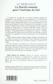 Le Mercosud ; Un Marche Commun Pour L'Amerique Du Sud - 4ème de couverture - Format classique