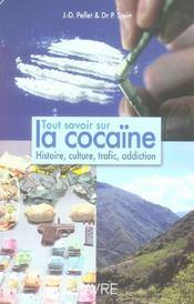 Tout Savoir Sur La Cocaine Histoire Culture Trafic Adduction - Intérieur - Format classique