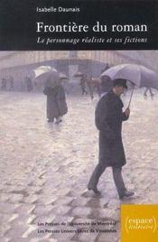 Frontière du roman ; le personnage réaliste et ses fictions - Intérieur - Format classique