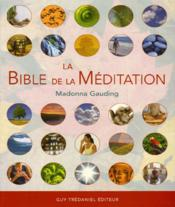 La bible de la meditation - Couverture - Format classique