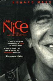 Mr Nice ; une autobiographie - Couverture - Format classique