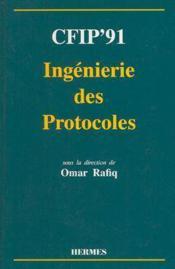 Cfip'91 ingenierie des protocoles - Couverture - Format classique