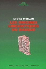Les origines linguistiques du Basque - Couverture - Format classique