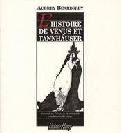 L'histoire de Vénus et Tannhauser - Intérieur - Format classique
