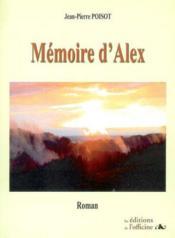 Mémoire d'Alex - Couverture - Format classique