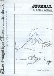 Journal De L'Eglise Evangelique Libre De Bordeaux, 27 Avril 1986. Les Jeunes Menages Et L'Argentradio Harmonie / Gedeons / Vers Les Cimes / Mission'87 - Couverture - Format classique