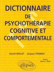 Dictionnaire De Psychotherapie Cognitive Et Comportementale - Intérieur - Format classique