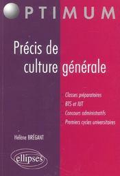 Precis De Culture Generale Classes Preparatoires Bts Et Iut Concours Administratifs 1ers Cycles Univ - Intérieur - Format classique