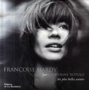 Francoise Hardy ; ses plus belles années - Intérieur - Format classique