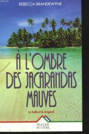 A L'Ombre Des Jacarandas Mauves - Couverture - Format classique