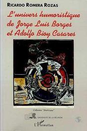L'Univers Humoristique De Jorge Luis Borges Et Adolfo Bioy Casares - Intérieur - Format classique