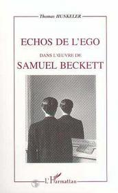 Echos De L'Ego Dans L'Oeuvre De Samuel Beckett - Intérieur - Format classique