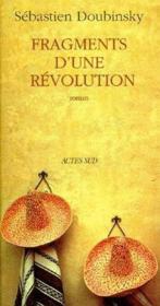Fragments d'une révolution - Couverture - Format classique