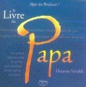 Le Livre Du Papa - Intérieur - Format classique