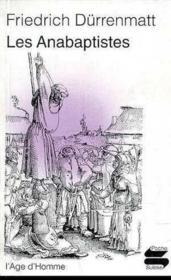 Anabaptistes (Les) - Couverture - Format classique