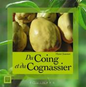 Du coing et du cognassier - Couverture - Format classique