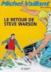 Michel Vaillant t.9 ; le retour de Steve Warson - Couverture - Format classique
