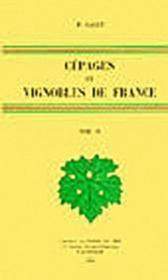 Cépages et vignobles de France t.4 - Couverture - Format classique
