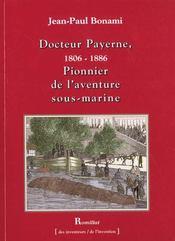 Dr Payerne - Pionnier De L'Aventure Sous-Marine - Intérieur - Format classique