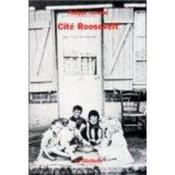 Cite roosevelt - Couverture - Format classique