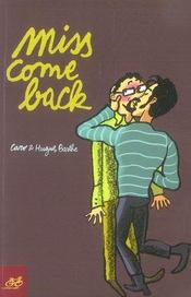 Miss come back - Intérieur - Format classique