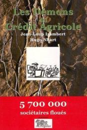 Les démons du crédit agricole - Couverture - Format classique