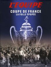 Coupe De France:la Folle Epopee - Intérieur - Format classique