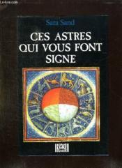 Ces Astres Qui Vous Font Signe. - Couverture - Format classique